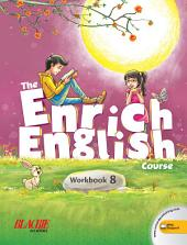 The Enrich English Workbook 8