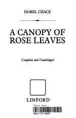 A Canopy of Rose Leaves