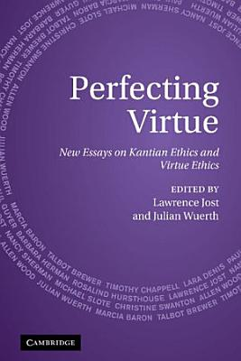 Perfecting Virtue PDF