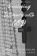 Developing Intimacy With God Book PDF