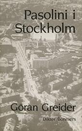 Pasolini i Stockholm: Dikter