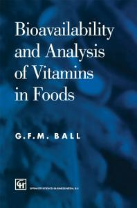 Bioavailability and Analysis of Vitamins in Foods PDF