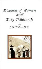 Diseases of Women and Easy Childbirth