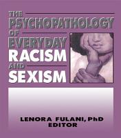 The Psychopathology of Everyday Racism and Sexism PDF