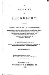 A Treatise on Phonology: Comprising a Perfect Alphabet for the English Language; a Specimen Exhibition of the Absurdities of Our Present System of Orthography; Comstock's, Pitman's, and the Cincinnati Alphabet, Contrasted; a Lecture on Phonetics, by Prof. McLaine; the Pamphoneticon, and Recommendations of Comstock's Alphabet