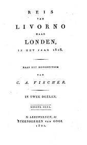 Reis van Livorno naar Londen, in het jaar 1818
