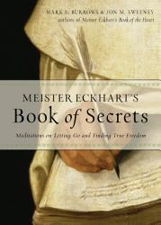 Meister Eckhart S Book Of Secrets Book PDF