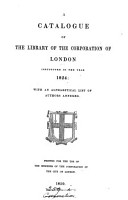 A catalogue of the library of the corporation of     London PDF