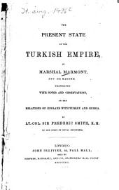 The Present State of the Turkish Empire