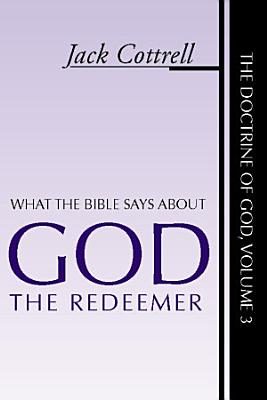 What the Bible Says About God the Redeemer PDF