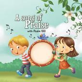 Psalm 100: Praise and Thankfulness