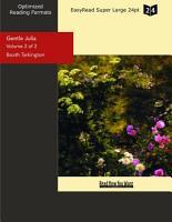 Gentle Julia  Volume 2 of 2   EasyRead Super Large 24pt Edition  PDF