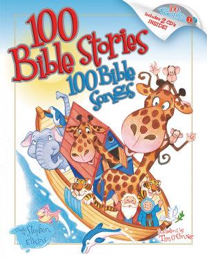 100 Bible Stories  100 Bible Songs
