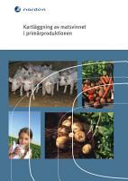 Kartl  ggning av matsvinnet i prim  rproduktionen PDF