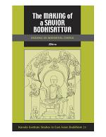 The Making of a Savior Bodhisattva