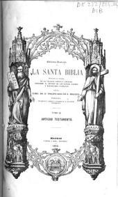 La Santa Biblia: Volumen 2