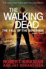 The Walking Dead  The Fall of the Governor  Part Two PDF