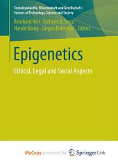 Epigenetics: Ethical, Legal and Social Aspects