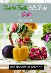 Ricette Facili delle Feste in Sicilia: Estate