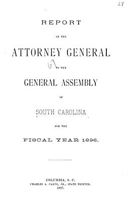 Annual Report of the Attorney General of South Carolina to the General Assembly PDF