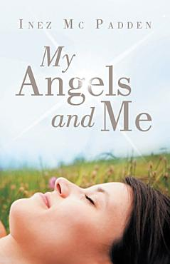 My Angels and Me PDF