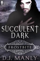Succulent Dark