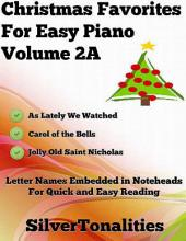 Christmas Favorites for Easy Piano Volume 2 A