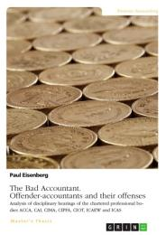 The Bad Accountant. Offender-accountants and their offenses