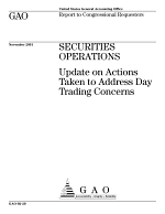 Securities operations update on actions taken to address day trading concerns.