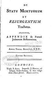 De statu mortuorum et resurgentium tractatus: Adjicitur, Appendix de futurâ Judaeorum restauratione