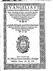 Evangelia et lectiones sacrae Epistolae dictae, pro singulis diebus Domimicis. Adjecta est. interpretatio. per Georg. Macropedium