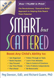 Smart But Scattered Book