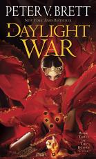 The Daylight War  Book Three of The Demon Cycle PDF