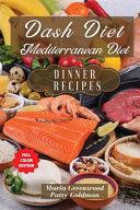 Dash Diet and Mediterranean Diet - Dinner Recipes