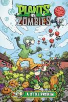Plants vs  Zombies Volume 14  A Little Problem PDF