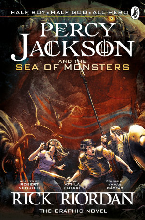 Percy Jackson and the Sea of Monsters  The Graphic Novel  Book 2