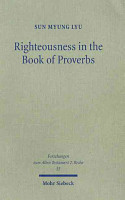 Righteousness in the Book of Proverbs PDF