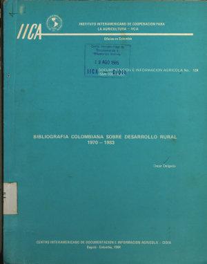 Bibliograf  a Colombia sobre desarrollo rural 1970 1983 PDF