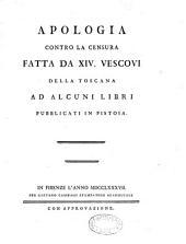 Apologia contro la censura fatta da XIV. Vescovi della Toscana ad alcuni libri publicati in Pistoia