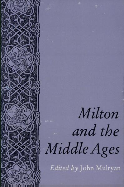 Milton and the Middle Ages