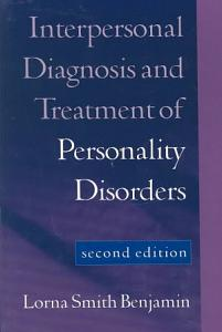 Interpersonal Diagnosis and Treatment of Personality Disorders Book