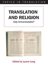 Translation and Religion: Holy Untranslatable?