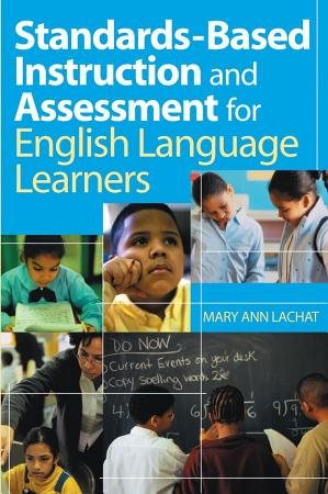 Standards Based Instruction and Assessment for English Language Learners PDF