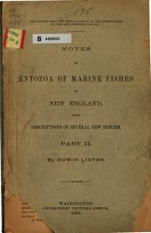 Notes on Entozoa of Marine Fishes of New England: With Descriptions of Several New Species, Part 2
