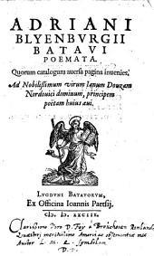 Adriani Blyenburgii Poemata: Volume 1