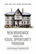 New Brunswick Before the Equal Opportunity Program PDF