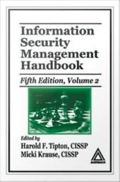 Information Security Management Handbook: Volume 2, Edition 5
