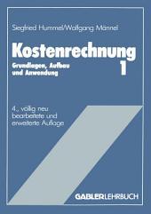 Kostenrechnung 1: Grundlagen, Aufbau und Anwendung, Ausgabe 4