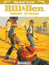 Bill og Ben tæmmer tyrannen
