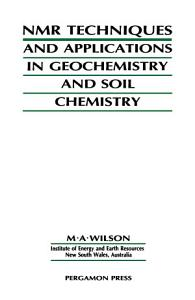 NMR Techniques   Applications in Geochemistry   Soil Chemistry